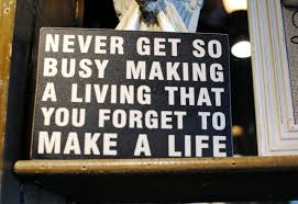 never-get-too-busy