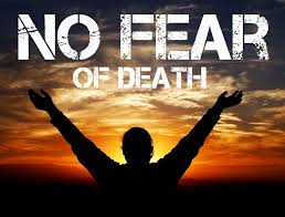 no-fear-of-death