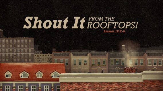 shout-it-from-the-rooftops
