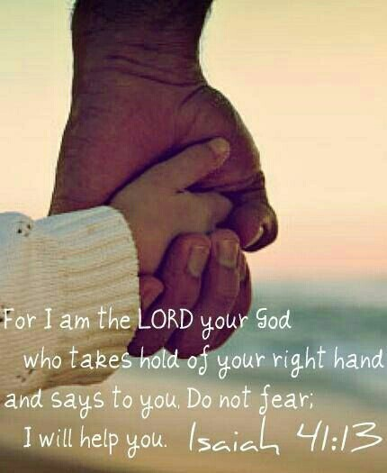 fear not I hold your hand
