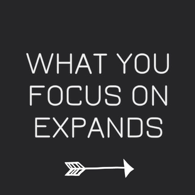 what you focus on.jpg
