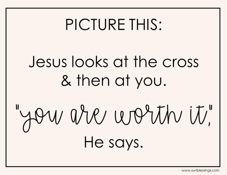 you are worth it.jpg