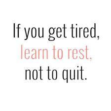 rest not quit