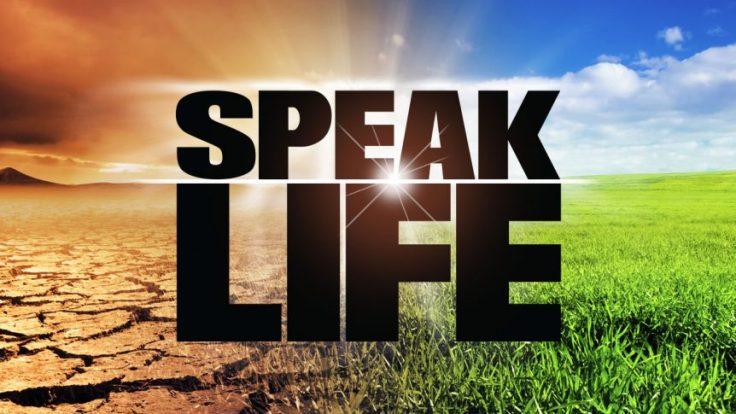 speak life.jpg